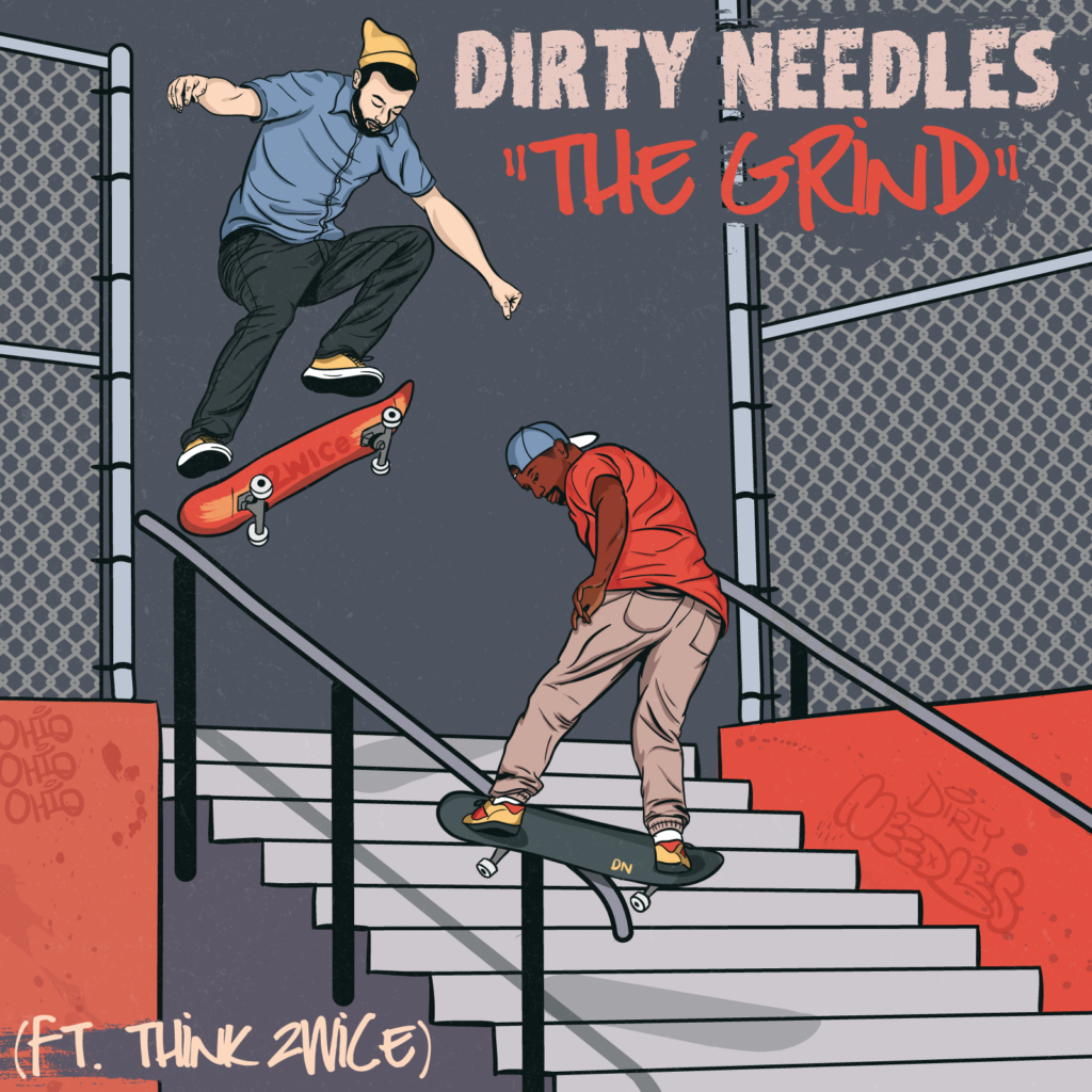 """Dirty Needles – """"The Grind"""""""