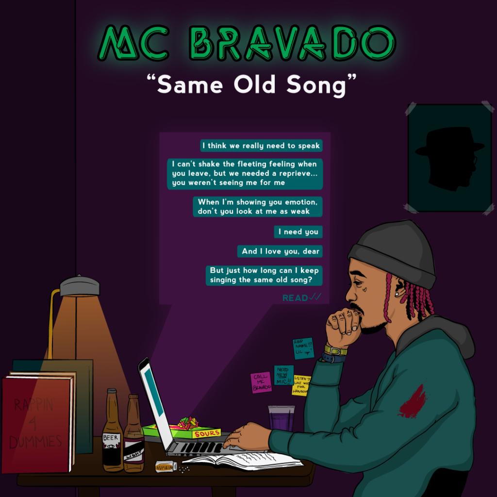 "MC Bravado – ""Same Old Song"""