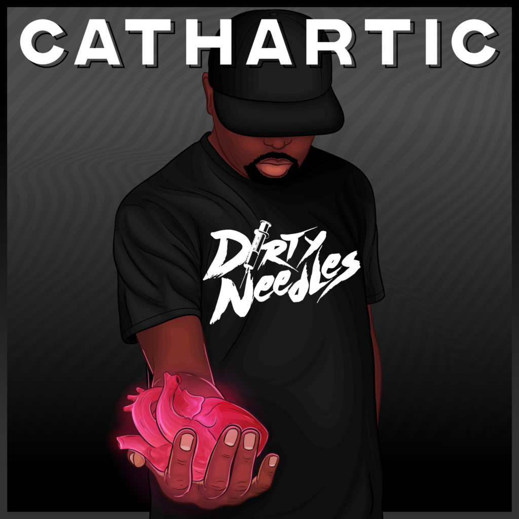 Dirty Needles – Cathartic