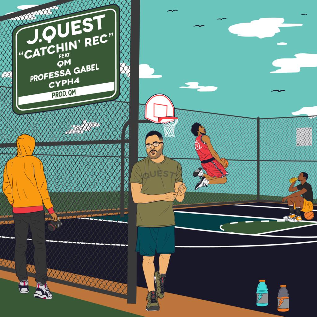 """J.Quest – """"Catchin' Rec"""""""