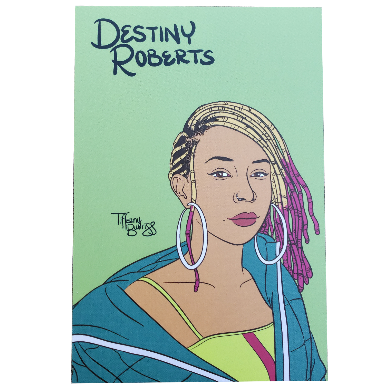 Destiny Roberts mini art print