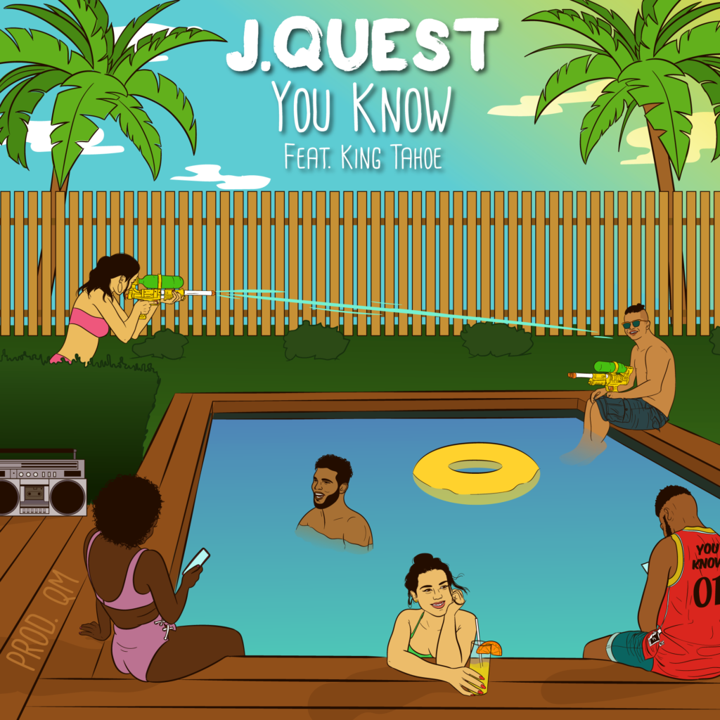 """J.Quest – """"You Know"""""""