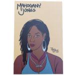 Mahogany Jones mini art print